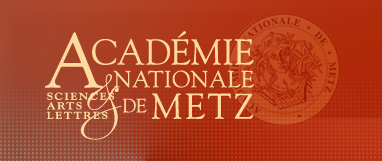Académie Nationale de Metz - Sciences Arts Lettres